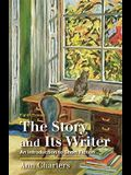 The Story and Its Writer: An Introduction to Short Fiction