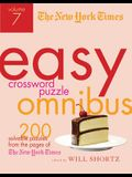 The New York Times Easy Crossword Puzzle Omnibus Volume 7: 200 Solvable Puzzles from the Pages of the New York Times