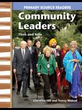 Communtiy Leaders Then and Now: My Community Then and Now (Primary Source Readers)