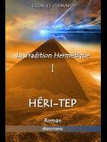 La Tradition Hermétique I: Héri-tep
