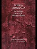 Limiting Institutions?: The Challenge of Eurasian Security Governance