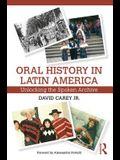 Oral History in Latin America: Unlocking the Spoken Archive