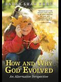 How and Why God Evolved: An Alternative Perspective
