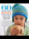60 Quick Knit Baby Essentials: Sweaters, Toys, Blankets, & More in Cherub(tm) from Cascade Yarns(r)