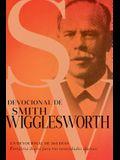 Devocional de Smith Wigglesworth: Un Devocional de 365 Días