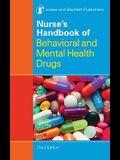 Nurse's Handbook of Behavioral and Mental Health Drugs