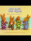 Dry Days, Wet Nights: A Concept Book
