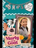 Marly and the Goat: Marly: Book 3