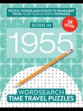 Born in 1955: Your Life in Wordsearch Puzzles