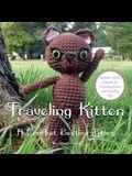 Traveling Kitten: A Crochet Bedtime Story