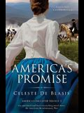America's Promise: An emotional and heart-wrenching novel about the American Revolutionary War