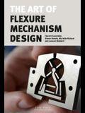 The Art of Flexure Mechanism Design