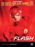 The Fastest Man Alive / Always Late: From the Television Series the Flash, Sheet
