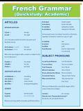 French Grammar: Quick Study Academic