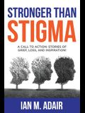 Stronger Than Stigma