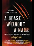 A Beast Without a Name: Crime Fiction Inspired by the Music of Steely Dan