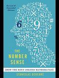 The Number Sense: How the Mind Creates Mathematics