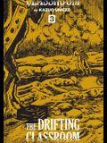 The Drifting Classroom: Perfect Edition, Vol. 3, 3