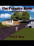 The Furnace Book: The Heart of Your Home