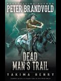 Dead Man's Trail: A Western Fiction Classic