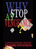 Why Stop at Vengeance