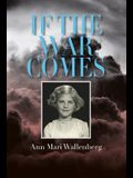 If the War Comes