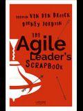 The Agile Leader's Scrapbook