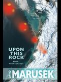 Upon This Rock: Book 1--First Contact