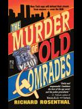 Murder of Old Comrades