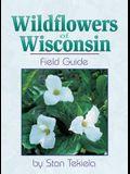 Wildflowers of Wisconsin: Field Guide
