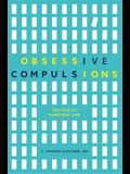 Obsessive Compulsions: The Ocd of Everyday Life