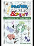 Prayers, Papers, & Play: Devotions for Every College Student