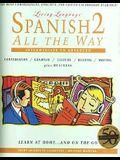 LL (tm) Spanish 2 All The Way (tm): cassette