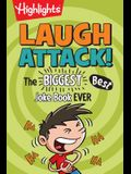Laugh Attack!: The Biggest, Best Joke Book Ever