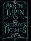 Arsène Lupin Vs Sherlock Holmes