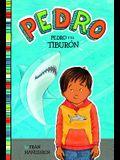 Pedro Y El Tiburón = Pedro and the Shark