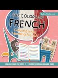 The Colors in French - Coloring While Learning French - Language Books for Grade 1 - Children's Foreign Language Books