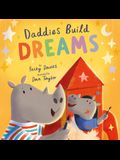 Daddies Build Dreams