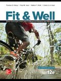 Fit & Well Alternate Edition: Core Concepts and Labs in Physical Fitness and Wellness, Loose Leaf