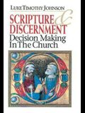 Scripture & Discernment: Decision Making in the Church
