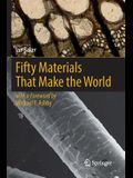 Fifty Materials That Make the World