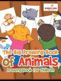 The Big Drawing Book of Animals: Drawing Book for Children
