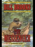 The Messenger: A Western Story