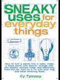Sneaky Uses for Everyday Things, 1