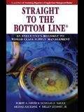 Straight to the Bottom Line(r): An Executive's Roadmap to World Class Supply Management