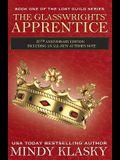 The Glasswrights' Apprentice: 20th Anniversary Edition