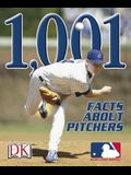 1,001 Facts about Pitchers
