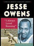 Jesse Owens: I Always Loved Running