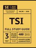 Tsi Full Study Guide: Complete Subject Review for the Texas Success Initiative Assessment with Video Lessons, 3 Full Practice Tests Online +