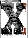X: A Biography of Malcolm X